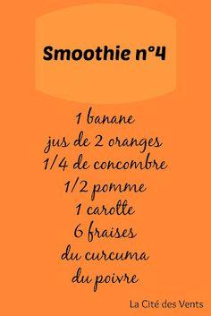 recette smoothie 4: banane, orange, concombre, pomme, carotte, fraises, curcuma, poivre [La Cité des Vents]