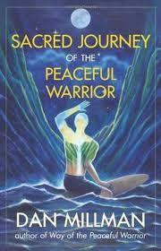 """Résultat de recherche d'images pour """"the way of the peaceful warrior quotes Dan Millman"""""""