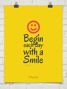 """Begin each day with a smile"". #Quotes by @candidman #Motivation #833845"