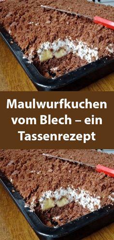 Maulwurfkuchen vom Blech – ein Tassenrezept #foodporn - blackcat