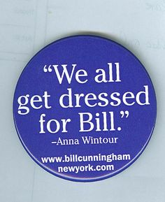 """We all dressed for Bill."" The Bill Cunningham documentary 'Bill Cunningham New York' is now out to own at http://dogwoof.com/films/bill-cunningham-new-york"