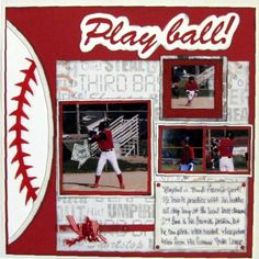 "Nice ""Play Ball"" Scrapping Page...like the stitching on the baseball!  Picture…"