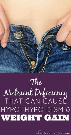 The Nutrient Deficiency that can cause Hypothyroidism and Weight Gain - Butter N.... >> See more by checking out the image link