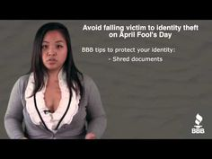4.1.13 A bad credit score is no laughing matter. BBB has these tips to help you protect your identity.