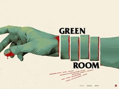 Green room (2015) - Jeremy Saulnier