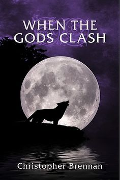 When The Gods Clash by Christopher Brennan at Sony Reader Store