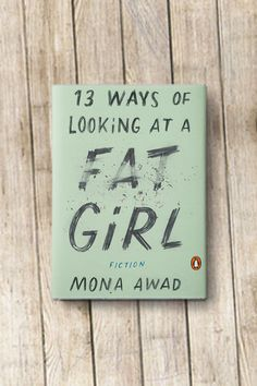 An Insanely Relatable Book About Body Image. Mona Awad's debut novel is a total must-read.