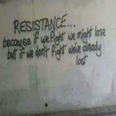Resistance controls us The Words, Graffiti Quotes, Writing Prompts, Life Quotes, Self, Star Wars, Mindfulness, Inspirational Quotes, Wisdom