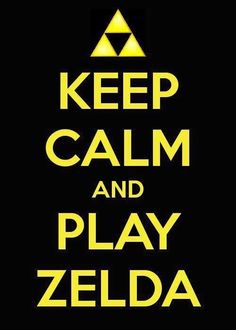 Triforce: Keep Calm and Play Zelda <3