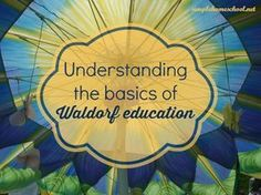 Donna Ashton of The Waldorf Connection explains the basics of Waldorf education.