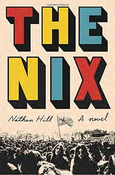The Nix: A novel by Nathan Hill https://www.amazon.com/dp/110194661X/ref=cm_sw_r_pi_dp_x_YPa5xbJJY32T7