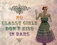 Classy Girls lyric. Boys can break their back and heartttttttttttttts