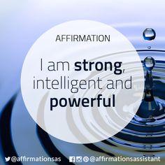 "Affirmation: ""I am strong, intelligent and powerful"" #abundance #positive #lawofattraction #loa #affirmation #affirmations #positiveaffirmations #positiveaffirmation #success #happiness #motivation #motivational #abundant #successtrain #manifest #achieve #joytrain"