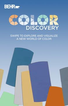 Discover a world of vivid, rich paint colors with BEHR® Color Discovery. Simply select the room and the mood for your project and you'll be well on your way to finding the perfect color. Click to get started!