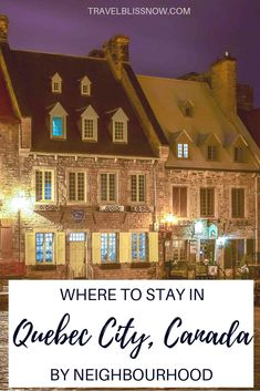 Where to Stay in Quebec City - The Best Hotels by Neighbourhood + Map - Travel Bliss Now Usa Travel, Canada Travel, Canada Trip, Old Quebec, Quebec City, Canada Destinations, Affordable Hotels, Beste Hotels, Visit Canada