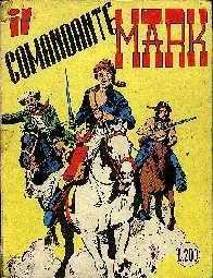 IL COMANDANTE MARK N.1 ( ristampa).
