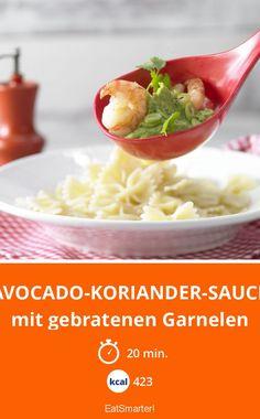 Avocado-Koriander-Sauce - mit gebratenen Garnelen - smarter - Kalorien: 423 kcal - Zeit: 20 Min. | eatsmarter.de Avocado, Eat Smarter, Good Mood, Baked Potato, Cantaloupe, Low Carb, Food And Drink, Keto, Salad
