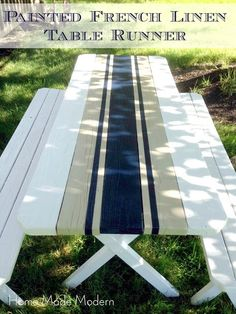 Home Made Modern: Painted French Linen Table Runner. I don't know about French Linen But to ME It looks like Old School Rally/Racing Stripes! Outdoor Spaces, Outdoor Living, Outdoor Decor, Painted Picnic Tables, Picnic Table Paint, Painted Patio Table, Deck Table, Wood Table, Dining Table