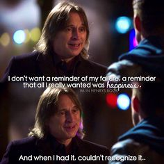 """Rumple: """"All that I really wanted was happiness, and when I had it, I couldn't recognize it."""" #ouat"""