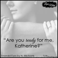 Love Note: Eric to Katherine – Emerald Eyes by @nmichaelsauthor