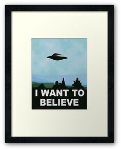 I want to believe, x-files poster. / This is NOT the one found in web, poster is saturated, high res and sharp :) enjoy • Also buy this artwork on wall prints, apparel, stickers, and more.