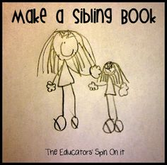 Make A Sibling Book- Help you child learn about activities your children can do together when there are age differences