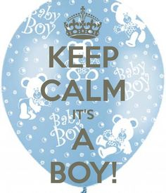 KEEP CALM IT'S A BOY! Another original poster design created with the Keep Calm-o-matic. Buy this design or create your own original Keep Calm design now. Baby Shower Gifts For Boys, Baby Boy Shower, Outdoor Baby Photography, Pregnancy Congratulations, Baby Love Quotes, Baby Announcement Pictures, Baby Calm, Keep Calm Quotes, Trendy Baby