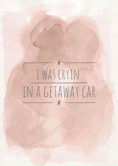 Getaway Car by Taylor Swift Taylor Swift Repuation, Long Live Taylor Swift, Taylor Swift Quotes, Taylor Swift Tumblr, Lyrics Tumblr, Lyric Quotes, Taylor Lyrics, Taylor Swift Wallpaper, She Song