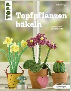 Topfpflanzen häkeln