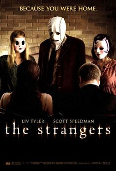 Now watching on SyFy: The Strangers. This movie scared the hell out of me. I was so uncomfortable being alone at night for a good month after I saw this.
