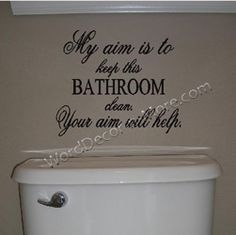 My Aim Bathroom Wall Quote Perfect For A Home With Little Boys