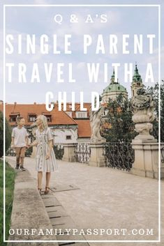 Single Parent Travel With a Child - Questions and Answers! - Our Family Passport - Single parent travel can be stressful and overwhelming! See our comple - Toddler Travel, Travel With Kids, Family Travel, Family Trips, Bad Parenting Quotes, Parenting Hacks, Travel Advice, Travel Tips, Travel Destinations