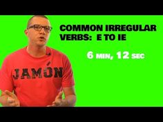 Common Irregular Verbs in Spanish - E to IE