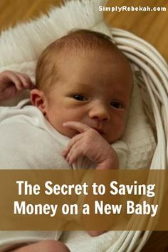 The Secret to Saving Money on a New Baby (controversial, but probably true! I personally wouldn't know. hee hee)