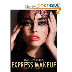 Express Makeup by Rae Morris. Gives how-tos on creating the look you want fast. Lip Makeup, Makeup Brushes, Makeup Tips, Beauty Book, Hair Beauty, Gq, Rae Morris, Makeup Portfolio, Portfolio Ideas