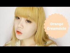 Tutorial: Orange Creamsicle - YouTube