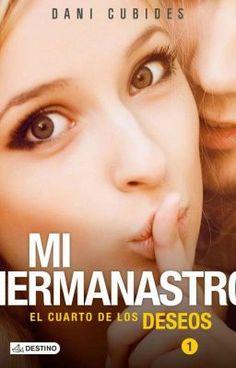@danicubidesf autora del libro mi hermanastro - aquí primer capitulo