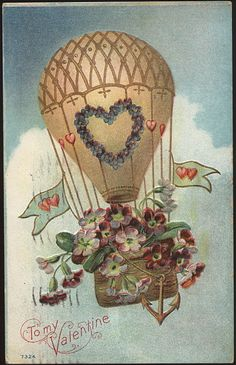 Free freebie printable vintage valentine postcard of hot air balloon Victorian Valentines, Vintage Valentine Cards, Vintage Greeting Cards, Vintage Postcards, Victorian Christmas, Air Balloon Tattoo, Hot Air Balloon, Retro, Balloon Rides