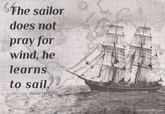 Sailor Does Not Pray For Wind