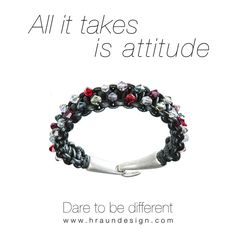 All it takes is attitude. Your attitude towards you self and the surrounding is what maters and makes you who you are. Give it a little attitude and recreate your self. Dare to be different – Hraun- Art and design