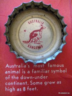 1962 Tour the World with Coke Cap #6 Australia – Kangaroo: Australia's most famous animal is a familiar symbol of the down-user continent. Some grow as high as 8 feet.