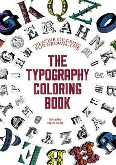 The Typography Coloring Book Creative For Grown Ups Paperback