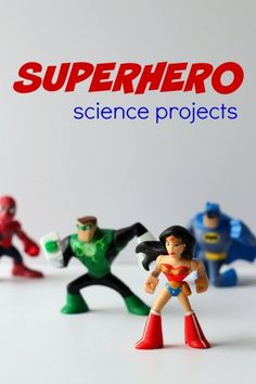 Superhero science activities for kids. Match an experiment to a superhero.