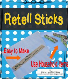 Literacy & Math Ideas: Make Retell Sticks~A literacy center activity that can be made with household items