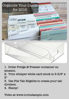 Organize your cards by pre addressing envelopes and dating them. Get all the instructions in a video at www.luvinstampin.com