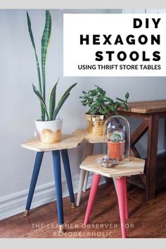 These hexagon stools are an easy weekend project, and you can save money by using thrifted legs and hardware instead of buying new! Perfect for a foot stool, side table, or plant stand. Tutorial from The Learner Observer on Remodelaholic.com.