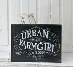 Urban Farm Girl, Chalkboard Style by RumpelstreetBoutique on Etsy Chalkboard Signs, Chalkboards, Chalkboard Typography, Chalkboard Ideas, Typography Design, Lettering, Music Drawings, Girl Sign, Cafe Art
