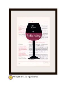 Kitchen Wall Art Wine is bottled poetry quote print by naturapicta, $12.99 ©NATURA PICTA