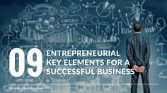 9 Powerful Key Elements Every Entrepreneur Should Consider For the Successful Startup - http://ift.tt/2BpPFWf