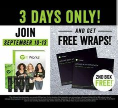 JOIN AND GET FREE WRAPS!  WHEN YOU JOIN WITH ME AS A DISTRIBUTOR BETWEEN SEPTEMBER 10 -13, 2016 YOU WILL RECEIVE an additional box of Wraps (4 Applicators) for FREE with the purchase of the Business Builder Kit!  What does that mean for you?  It means that not only will you be able to quickly earn the money back on your initial investment, but you'll be able to earn an additional $100! *Or, you can simply use the 2nd box and see the great results for yourself. www.terridubois.com